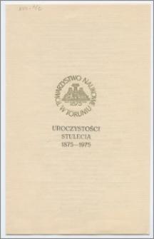 Uroczystość stulecia 1875-1975 Towarzystwa Naukowego w Toruniu - porgram