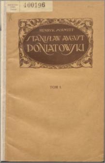Stanisław August Poniatowski. T. 1