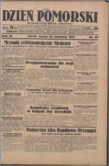 Dzień Pomorski 1931.04.22, R. 3 nr 91