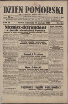 Dzień Pomorski 1931.06.14, R. 3 nr 134