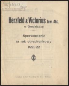Sprawozdanie za Rok Obrachunkowy 1921-1922 / Herzfeld & Victorius Tow. Akc. w Grudziądzu