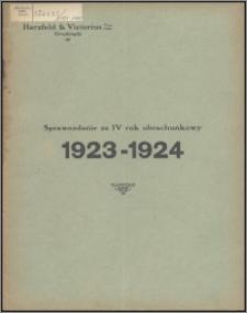 Sprawozdanie za IV Rok Obrachunkowy 1923-1924 / Herzfeld & Victorius Tow. Akc. w Grudziądzu