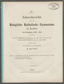 XL Jahresbericht über das Königliche Katholische Gymnasium in Konitz vom Schuljahre 1860-1861
