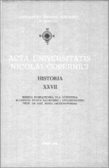 Acta Universitatis Nicolai Copernici. Nauki Humanistyczno-Społeczne. Historia, z. 27 (254), 1992