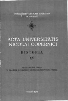 Acta Universitatis Nicolai Copernici. Nauki Humanistyczno-Społeczne. Historia, z. 15 (102), 1978