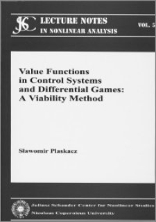 Value functions in control systems and differential games : a viability method
