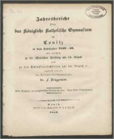 Jahresbericht über das Königliche Katholische Gymnasium in Conitz in dem Schuljahre 1849-1850