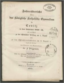 Jahresbericht über das Königliche Katholische Gymnasium in Conitz in dem Schuljahre 1850-1851