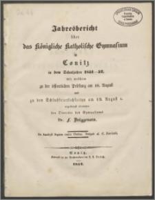 Jahresbericht über das Königliche Katholische Gymnasium in Conitz in dem Schuljahre 1851-1852