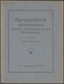 Sprawozdanie Administracyjne Wydziału Powiatowego Powiatu Grudziądzkiego za rok 1923
