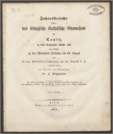 Jahresbericht über das Königliche Katholische Gymnasium in Conitz in dem Schuljahre 1853-1854