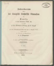 Jahresbericht über das Königliche Katholische Gymnasium in Conitz in dem Schuljahre 1856-1857
