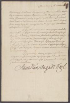 Stanisław August Poniatowski król polski do [Departamentu Wojskowego Rady Nieustającej]