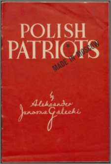 Polish patriots made in Moscow