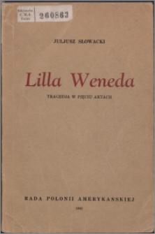 Lilla Weneda : tragedja w pięciu aktach