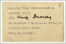 Zaproszenie wystosowane przez Ministra Spraw Zagranicznych do Wandy Dmowskiej stenotypistki polskiej delegacji na Konferencji Ekonomicznej (Gospodarczej) w Genui, na uroczyste śniadanie w dn. 16 kwietnia 1922 r., w Hotelu Eden w Nevri.