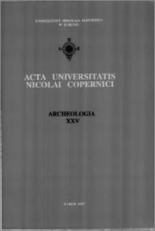Acta Universitatis Nicolai Copernici. Nauki Humanistyczno-Społeczne. Archeologia, z. 25 (288), 1995