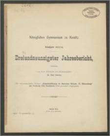 Königliches Gymnasium zu Konitz. Schuljahr 1913/1914. Dreiundneunzigster Jahresbericht