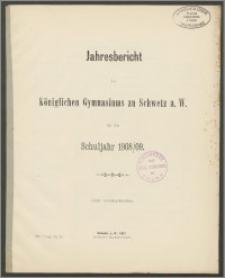 Jahresbericht des Königlichen Gymnasium zu Schwetz a. W. für das Schuljahr 1908/09