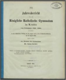 XLI Jahresbericht über das Königliche Katholische Gymnasium in Konitz vom Schuljahre 1861-1862
