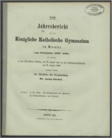 XLII Jahresbericht über das Königliche Katholische Gymnasium in Konitz vom Schuljahre 1862-1863