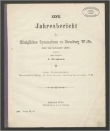 XXVIII. Jahresbericht des Königlichen Gymnasiums zu Strasburg W.-Pr. über das Schuljahr 1900