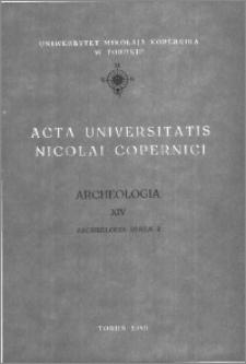Acta Universitatis Nicolai Copernici. Nauki Humanistyczno-Społeczne. Archeologia, z. 14 (191), 1989