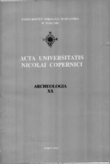 Acta Universitatis Nicolai Copernici. Nauki Humanistyczno-Społeczne. Archeologia, z. 20 (244), 1992
