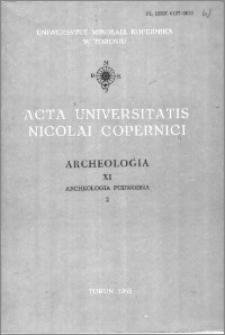 Acta Universitatis Nicolai Copernici. Nauki Humanistyczno-Społeczne. Archeologia, z. 11 (165), 1985