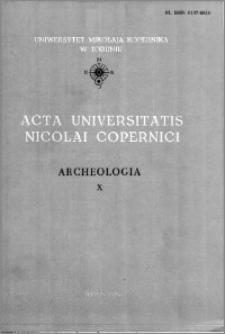 Acta Universitatis Nicolai Copernici. Nauki Humanistyczno-Społeczne. Archeologia, z. 10 (148), 1984