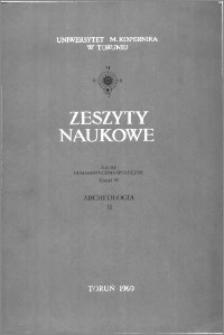 Zeszyty Naukowe Uniwersytetu Mikołaja Kopernika w Toruniu. Nauki Humanistyczno-Społeczne. Archeologia, z. 2 (33), 1969