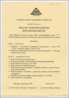 [Zaproszenie. Incipit] Towarzystwo Naukowe w Toruniu uprzejmie zaprasza na Walne Zgromadzenie Sprawozdawcze ...dnia 21 lutego 1994 r.