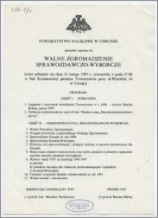 [Zaproszenie. Incipit] Towarzystwo Naukowe w Toruniu uprzejmie zaprasza na Walne Zgromadzenie Sprawozdawczo-Wyborcze ... 23 lutego 1995 r.