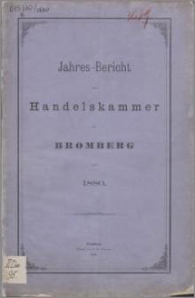 Jahresbericht der Handelskammer zu Bromberg für 1880
