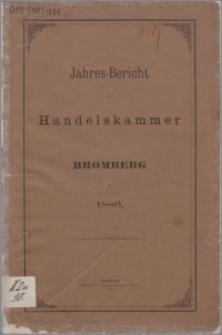 Jahresbericht der Handelskammer zu Bromberg für 1886