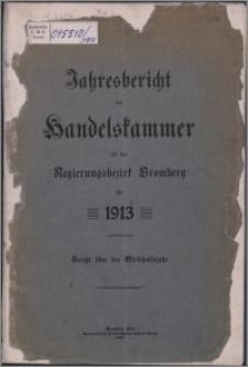 Jahresbericht der Handelskammer für den Regierungsbezirk Bromberg für 1913