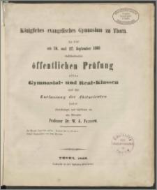 Königliches evanglisches Gymnasium zu Thorn. Zu der am 26. und 27.September 1860