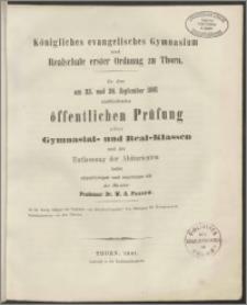 Königliches evanglisches Gymnasium und Realschule erster Ordnung zu Thorn. Zu der am 25. und 26. September 1861