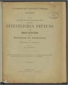 Gymnasium mit Realschule I. Ordnung zu Thorn. Zu der am 29. und. September 1870