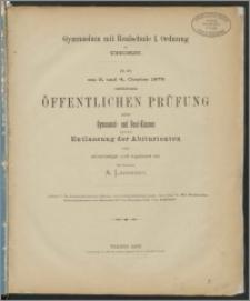 Gymnasium mit Realschule I. Ordnung zu Thorn. Zu der am 3. und 4. October 1872