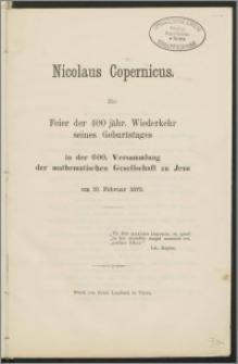 Nicolaus Copernicus. Zur Feier der 400 jähr. Wiederkehr seines Geburtstages in der 600.