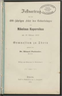 Festvortrag bei der 400-jährigen Feier des Geburtstages von Nikolaus Kopernikus am 19. Februar 1873