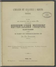 Gymnasium mit Realschule I. Ordnung zu Thorn. Zu der am Dienstag den 23. März 1880