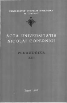 Acta Universitatis Nicolai Copernici. Nauki Humanistyczno-Społeczne. Pedagogika, z. 22 (314), 1997