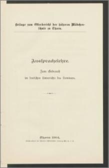 Aussprachelehre zum Gebrauch im deutschen Anterrichte des Seminars