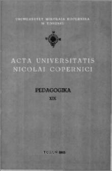 Acta Universitatis Nicolai Copernici. Nauki Humanistyczno-Społeczne. Pedagogika, z. 19 (257), 1993