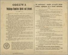 Odezwa Polskiego Komitetu Opieki nad jeńcami wzywająca do wysyłania przesyłek jeńcom, zawiera instrukcję w jaki sposób opakowywać i wysyłać