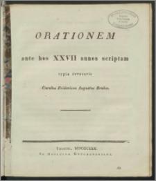 Orationem ante hos XXVII. Annos scriptam typis revocavit