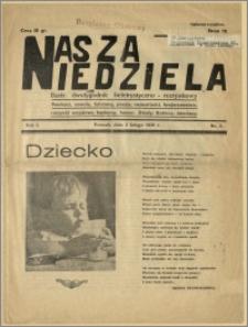 Nasza Niedziela - Ilustrowany dwutygodnik beletrystyczno-rozrywkowy, 1939.02.05, rok I, nr 3