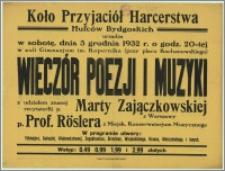 [Afisz] : [Inc.:] Koło Przyjaciół Harcerstwa Hufców Bydgoskich urządza w sobotę, dnia 3 grudnia 1932 r. o godz. 20-tej w auli Gimnazjum im. Kopernika [...]